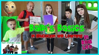 Download Baldi's Basics In Education And Learning IN REAL LIFE (Kids Choice)/ That YouTub3 Family | Family Video
