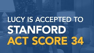 Download Lucy : Accepted to STANFORD University ACT score 34 Video