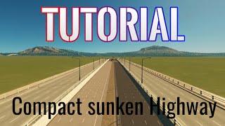 Download Cities Skylines TUTORIAL: Compact sunken Highway (with Mods) Video