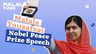 Download Malala Yousafzai Nobel Peace Prize Speech Video