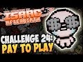 Download The Binding of Isaac: Afterbirth ► CHALLENGE 24: PAY TO PLAY |14| Video