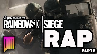 Download Rainbow Six Siege |Rap Song Anthem| DEFMATCH ″Into the Breach″ Video