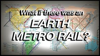 Download What if there was an EARTH METRO RAIL? (Geography Now!) Video