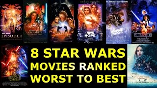 Download 8 Star Wars Movies Ranked Worst to Best Video