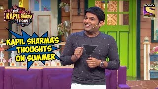 Download Kapil Sharma's Thoughts On Summer - The Kapil Sharma Show Video
