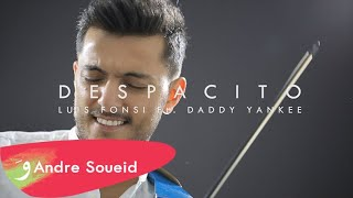 Download DESPACITO - Luis Fonsi ft. Daddy Yankee - Violin Cover by Andre Soueid Video