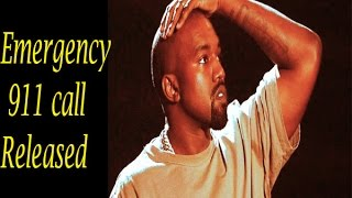 "Download Kanye West emergency 911 call released called a ""psychiatric emergency"" // Latest News World 2 Video"
