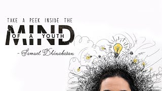 Download Inside the Mind of a Young Person | Samuel Dhinakaran Video