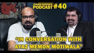 Download In Conversation with Ayaz Memon Motiwala | Junaid Akram's Podcast#40 Video
