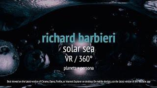 Download Richard Barbieri - Solar Sea VR / 360° (from Planets + Persona) Video