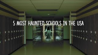 Download 5 Most Haunted Schools in the USA! Video