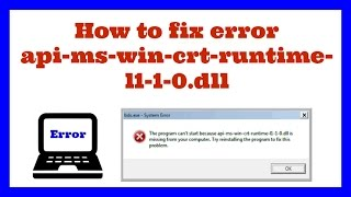 Download how to fix error api-ms-win-crt-runtime-l1-1-0.dll Video