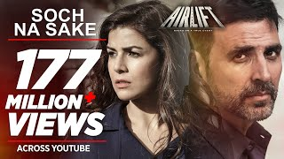 Download Soch Na Sake FULL VIDEO SONG | AIRLIFT | Akshay Kumar, Nimrat Kaur | Arijit Singh, Tulsi Kumar Video