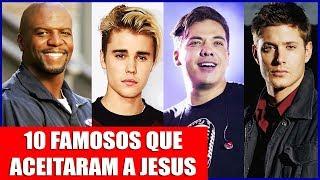 Download 10 FAMOSOS QUE ACEITARAM JESUS E MUDARAM DE VIDA Video