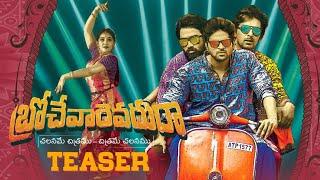 Download Brochevarevaru Ra Teaser | Sri Vishnu, Nivetha Thomas, Nivetha Pethuraj, Satya Dev Video