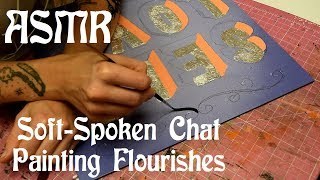 Download ASMR Close-Up Soft-Spoken Chat & Painting Flourishes Video