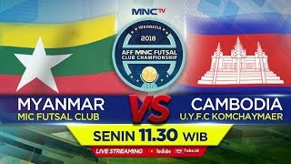 Download MIC FUTSAL CLUB (MYANMAR) VS U.F.Y.C KOMCHAYMER (CAMBODIA) - AFF MNC FUTSAL CLUB CHAMPION Video