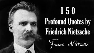 Download 150 Profound Quotes by Friedrich Nietzsche Video