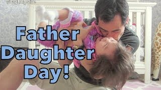 Download Father Daughter Day!!! - May 21, 2014 - itsJudysLife Daily Vlog Video