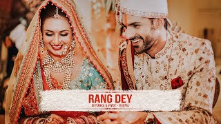 Download Rang Dey - The wedding trailer of Divyanka Tripathi & Vivek Dahiya by The Wedding Story Video