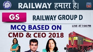 Download MCQ Based on CMD & CEO 2018 | Railway 2018 | GS | Live at 7 PM Video