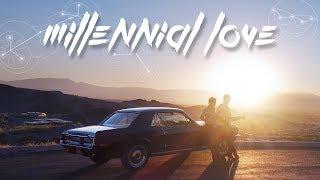 Download Millennial Love Video