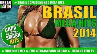 Download Brasil Mega Hits 2014 Vol. 1 - Copa Mundial - La Copa de Todos - Copa Do Mundo (Full Stream) Video