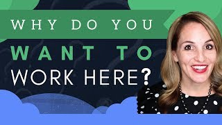 Download Why Do You Want To Work Here - Best Answer To This Common Interview Question Video