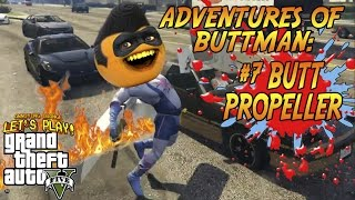 Download Adventures of Buttman #7: Butt Propeller! (Annoying Orange GTA V) Video