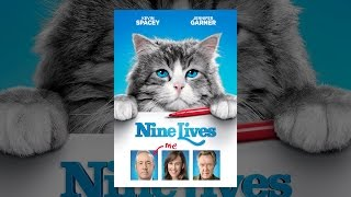 Download Nine Lives Video