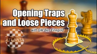 Download Opening Traps and Loose Pieces with GM Ben Finegold Video