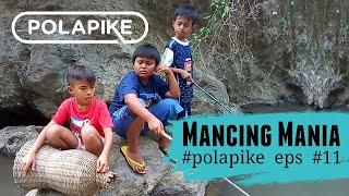 Download MANCING MANIA #polapike (FILM PENDEK NGAPAK KEBUMEN) Video