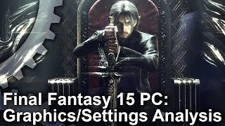 Download [4K] Final Fantasy 15: PC Graphics Settings/Upgrades vs Xbox One X! Video