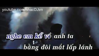 Download [ Karaoke HD ] Phía Sau Một Cô Gái - Remix Video