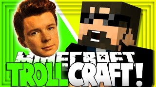Download Minecraft: TROLL CRAFT | RICK ROLL TROLL!! [15] Video