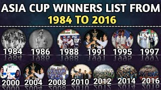 Download Asia Cup Winners List Since From 1984 To 2016 | Asia Cup All Winners Video