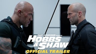 Download Fast & Furious Presents: Hobbs & Shaw - Official Trailer #2 Video
