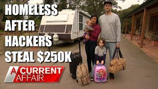 Download Celebrity chef homeless after hackers steal $250k | A Current Affair Australia Video