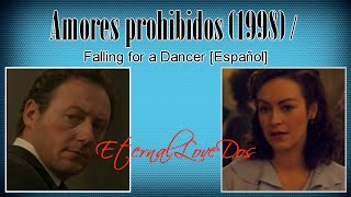 Download Amores prohibidos (1998) / Falling for a Dancer [Español] Video