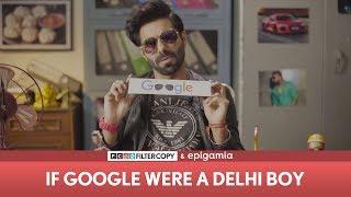 Download FilterCopy | If Google Were a Delhi Boy | Ft. Aparshakti Khurana Video