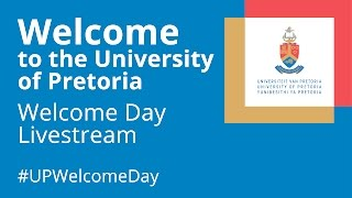 Download University of Pretoria 2017 Welcome Day Livestream in HD 10:00 Session Video