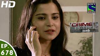 Download Crime Patrol - क्राइम पेट्रोल सतर्क - Sabak - Episode 678 - 2nd July, 2016 Video