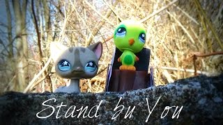 Download Lps Mv: Stand By You [By Rachel Platten] Video