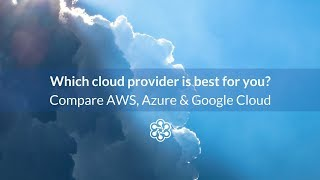 Download AWS, Google Cloud, and Azure Compared in Under 5 Minutes Video