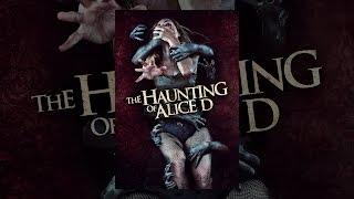 Download The Haunting of Alice D Video