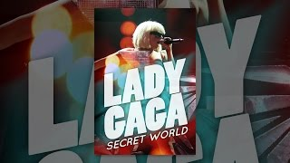 Download Lady Gaga: Secret World Video