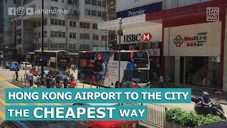 Download HONG KONG AIRPORT TO THE CITY THE CHEAPEST WAY | TRAVEL TIPS Video