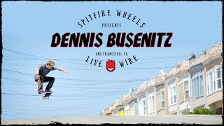 Download Dennis Busenitz's ″Live Wire″ Part Video