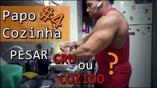 Download Papo Cozinha #4 | PESAR CRU OU COZIDO? Video