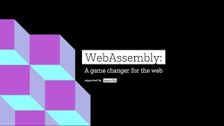 Download WebAssembly: A game changer for the Web | Mozilla Video